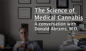 The Science of Medical Cannabis: A Conversation with Donald Abrams, M.D.